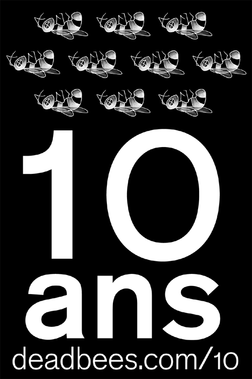10 ans ! Dead Bees records are 10!