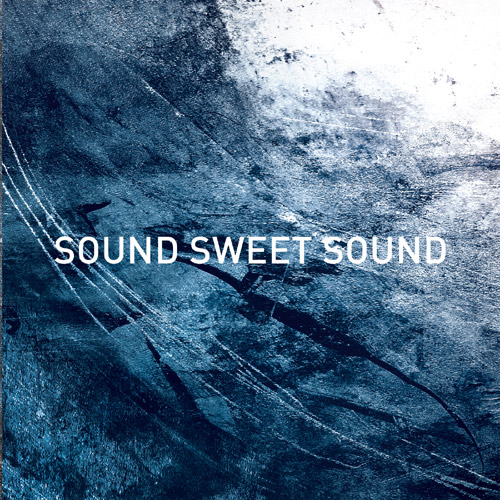 SOUND SWEET SOUND - Justice EP