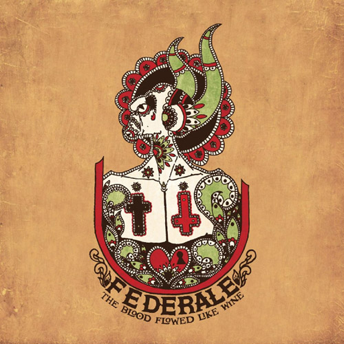 FEDERALE : The Blood Flowed Like Wine - CD (cd album)